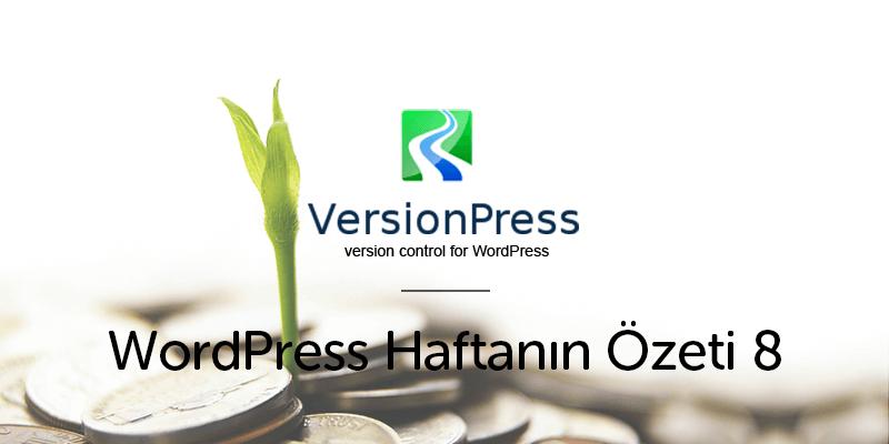 VersionPress 400.000 $ Tohum Yatırımı Aldı!